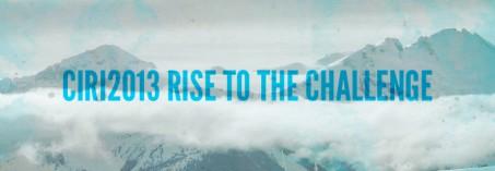 #CIRI 2013 Rise to the Challenge