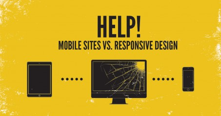 Help! Mobile sites vs. responsive design