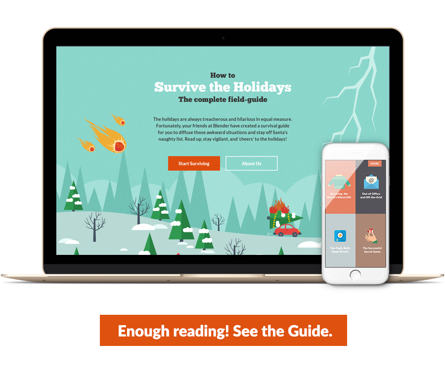 How to survive the holidays: the complete field-guide