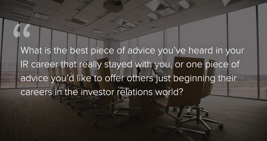Greatest piece of IR advice